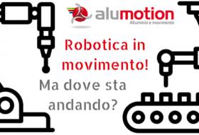 Robotica in movimento, ma dove sta andando-