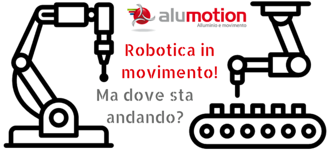 Robotica in movimento, ma dove sta andando-