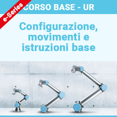 CORSO BASE - UR e-Series @ ALUMOTION COMPETENCE CENTER