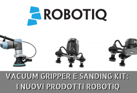 Vacuum Gripper e Sanding Kit_ i nuovi tools Robotiq